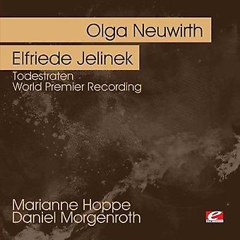 Neuwirth, Olga/Elfriede Jelinek - Olga Neuwirth: Importación de Estados Unidos Todesraten [CD]