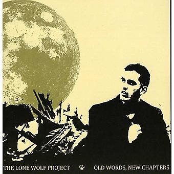 Lone Wolf Project - Old Words New Chapters [CD] USA import