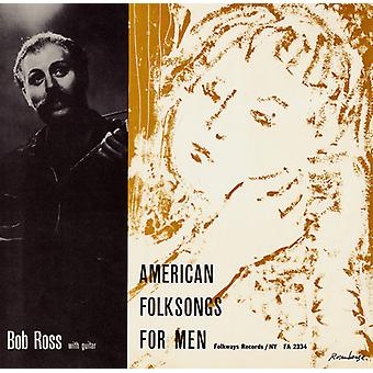 Bob Ross - American Folksongs for Men-to You with Love [CD] USA import