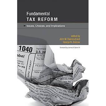 Taxe fondamentales réforme - questions - choix - and Implications par John W