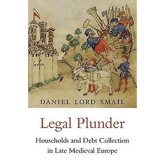 Pilhagem legal - famílias e cobrança de dívidas na Europa Medieval no