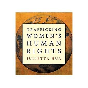 Menschenhandel Frauenrechte von Julietta Hau - 9780816675616 Buch