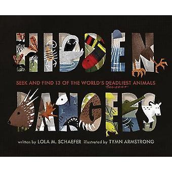 Hidden Dangers - Seek and Find 13 of the World's Deadliest Animals by