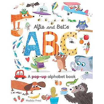 Alfie and Bet's ABC - A pop-up alphabet book by Patricia Hegarty - 978