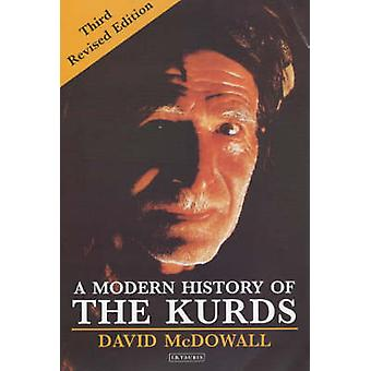 A Modern History of the Kurds (New edition) by David McDowall - 97818