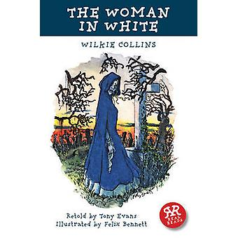The Woman in White by Wilkie Collins - Tony Evans - Felix Bennet - 97