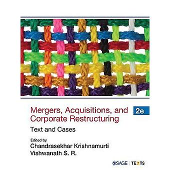 Mergers - Acquisitions and Corporate Restructuring - Text and Cases by