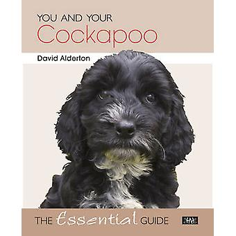 You and Your Cockapoo - The Essential Guide by David Alderton - Marc H
