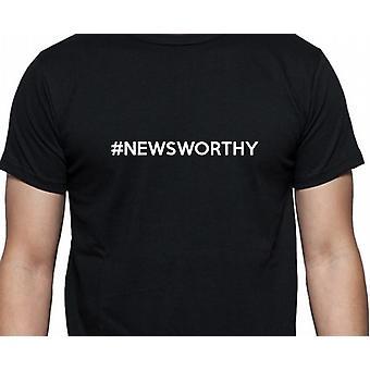 #Newsworthy Hashag Newsworthy mão negra impresso camiseta