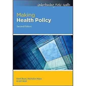 Une politique de santé