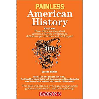 Painless American History: 2nd Edition (Barron's Painless Series)