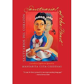 Sanctuaries of the Heart/santuarios Del Corazon: A Novella in English And Spanish