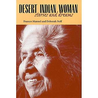 Desert Indian Woman: Stories and Dreams