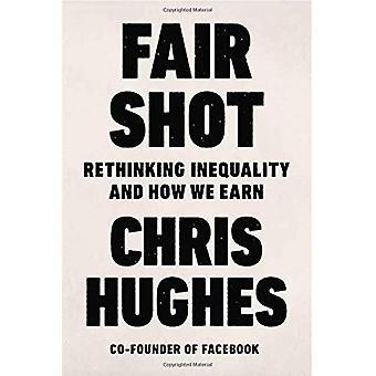 Fair Shot: Rethinking ojämlikhet och hur vi tjänar