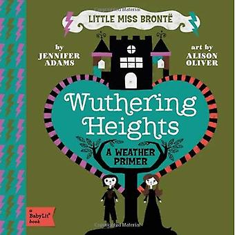Little Miss Bronte: Wuthering Heights: une amorce Babylit météo