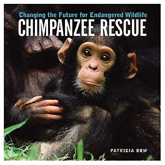 Chimpanzee Rescue: Changing the Future for Endangered Wildlife