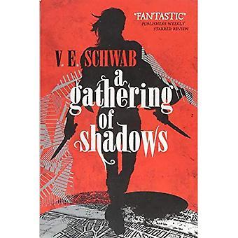 Un rassemblement des ombres (une nuance plus foncée de la magie #2)