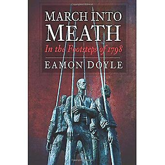 March into Meath: In the Footsteps of 1798