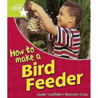 How to Make a Bird Feeder: Green Level (Rigby Star Guided)