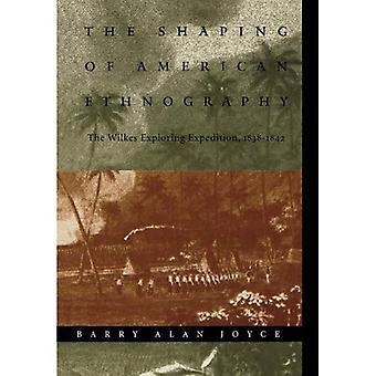 The Shaping of American Ethnography: The Wilkes Exploring Expedition, 1838-1842 (Critical Studies in the History of Anthropology)