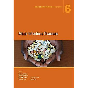 Disease Control Priorities, Third Edition (Volume 6): Major Infectious Diseases