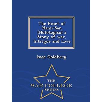 Il cuore di NamiSan Hotogisu una storia di guerra intrigo e amore guerra College serie di Goldberg & Isaac