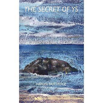 The Secret of Ys by Nottridge & Harold