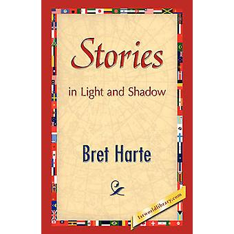 Stories in Light and Shadow by Harte & Bret