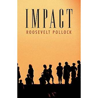 Impact by Pollock & Roosevelt