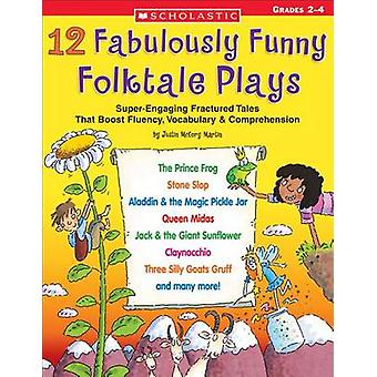 12 Fabulously Funny Folktale Plays - Boost Fluency - Vocabulary - and