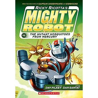 Ricky Ricotta's Mighty Robot vs. the Mutant Mosquitoes from Mercury (