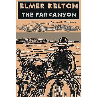 The Far Canyon by Elmer Kelton - 9780875654119 Book