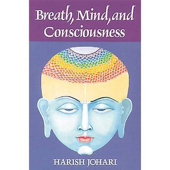 Breath - Mind and Consciousness by Harish Johari - 9780892812523 Book
