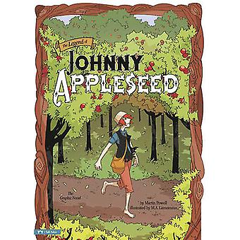 The Legend of Johnny Appleseed by Martin Powell - Martin Powell - Mic