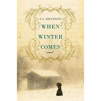 When Winter Comes by When Winter Comes - 9781496716507 Book