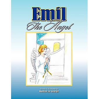 Emil the Angel by Marilyn Jo George - 9781609575144 Book