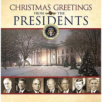 Christmas Greetings from the Presidents by Various Authors - 97816297