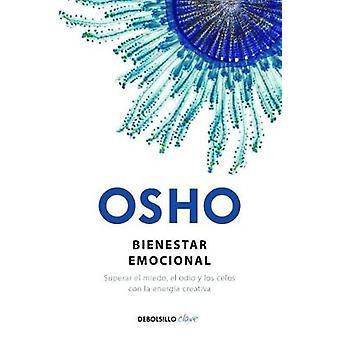 Bienestar Emocional / Emotional Wellness - Superar El Miedo - El Odio
