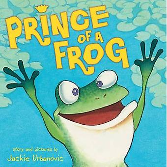Prince of a Frog by Jackie Urbanovic - 9780545636520 Book