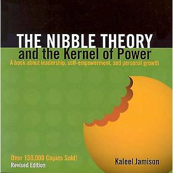 The Nibble Theory and the Kernel of Power (2nd Revised edition) by Ka