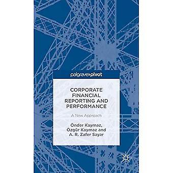 Företagens finansiella rapportering och resultat: en ny metod: 2015