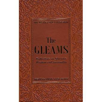 Gleams - Reflections on Qur'anic Wisdom and Spirituality by Bediuzzama