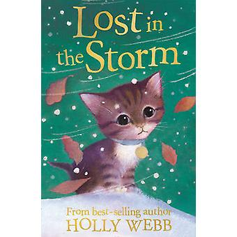 Lost in the Storm by Holly Webb & Sophy Williams