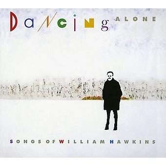 Danse alene: En hyldest til William Hawkins - danse alene: en hyldest til William Hawkins [CD] USA import