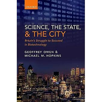 Science the State and the City by Geoffrey Owen & Michael M. Hopkins