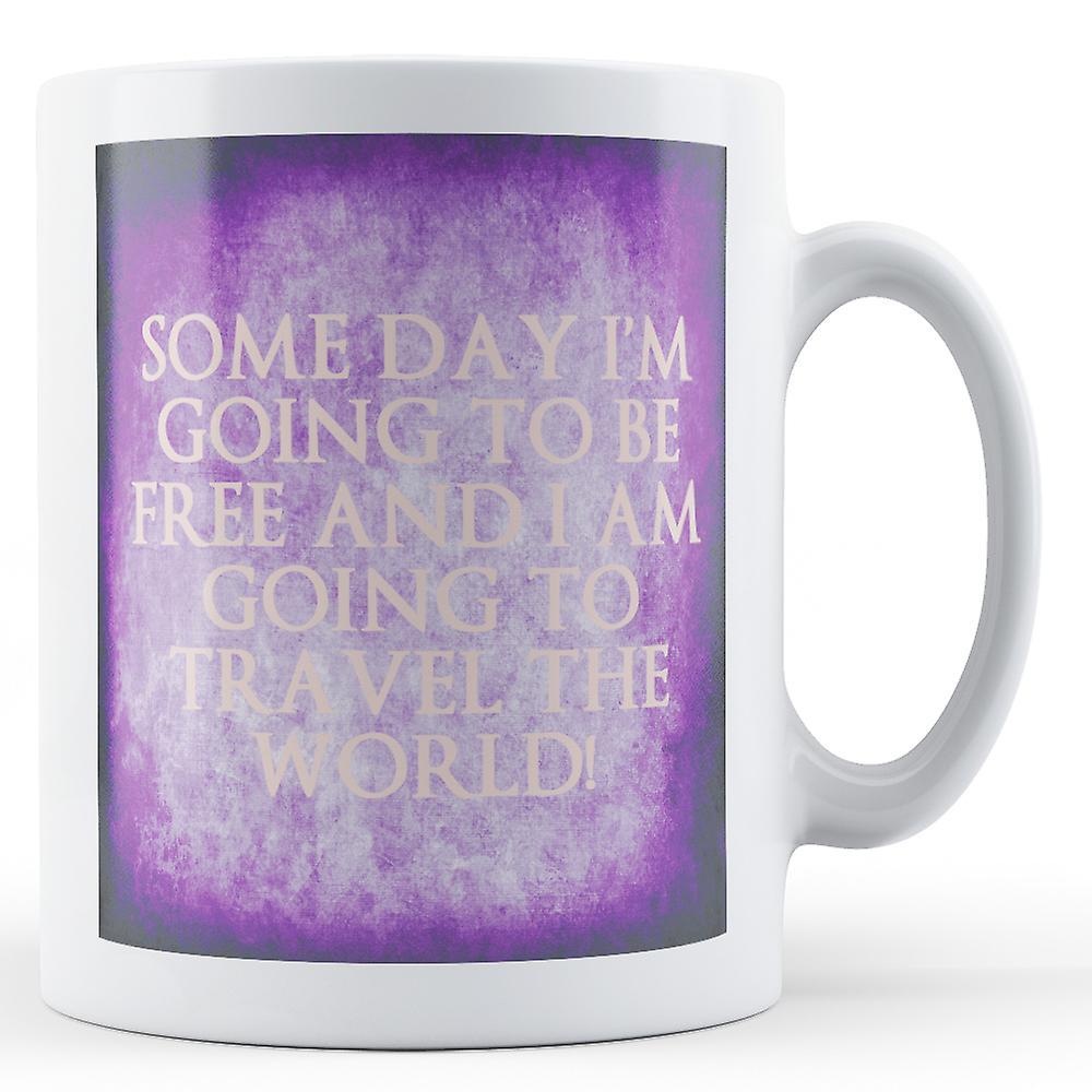 Je Jour LibreImprimé Vais Mug Un Être Tl1uF3KJc