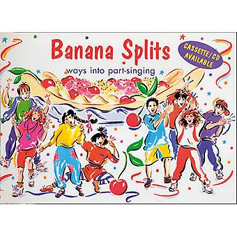 Banana Splits - Ways into Part-singing (Music ed) by Ana Sanderson - A