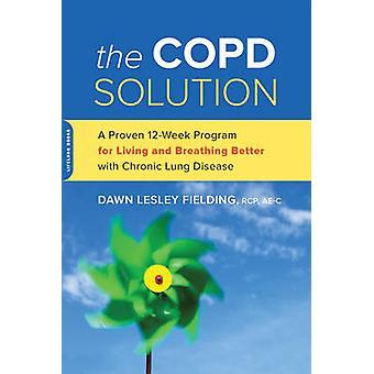 La soluzione COPD - un programma collaudato di 10 settimane per vivere e respirare