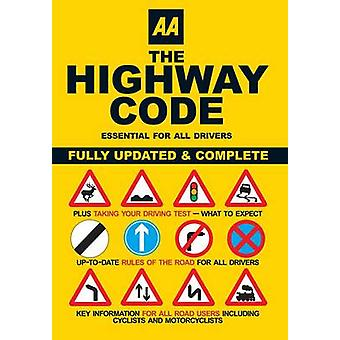 AA the Highway Code (2nd Revised edition) by AA Publishing - 97807495