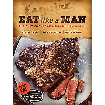 Eat Like a Man by Ryan D'Agostino - 9780811877411 Book